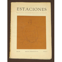 Estaciones. Revista Literaria De México. Año Iii Num.10 1958
