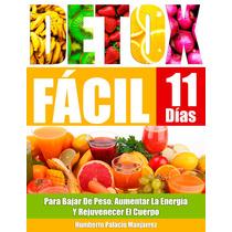 Detox Facil Para Bajar De Peso, Aumentar Energía Y Rejuvenec