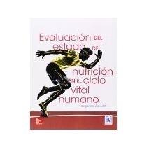 Libro Evaluacion En El Estado De Nutricion En El Cielo Vital