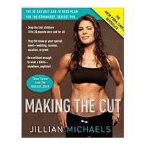 Making The Cut: The 30-day Diet And, Jillian Michaels