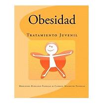 Obesidad: Tratamiento Juvenil, Mercedes Rubiano-vanegas