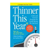 Thinner This Year: A Younger Next Year Book, Chris Crowley