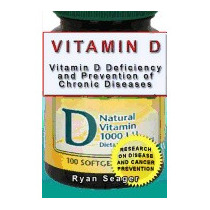 Vitamin D: Vitamin D Deficiency And Prevention, Ryan Seager