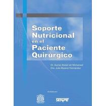 Libro: Soporte Nutricional En Paciente Quirúrgico Pdf