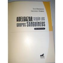 Adelgazar Segun Los Grupos Sanguineos, S. Hinderberger