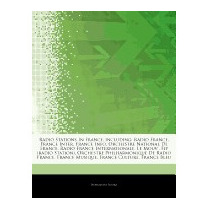 Articles On Radio Stations In France,, Hephaestus Books