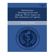 Dominicans, Decompression And Doping:, Stephen F Maisch