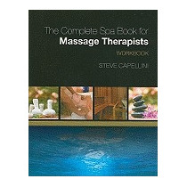 Complete Spa Book For Massage Therapists, Steve Capellini