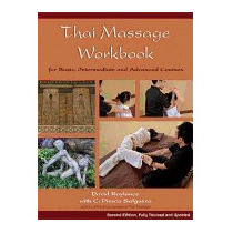 Thai Massage Workbook: For Basic,, Pierce Salguero