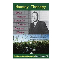 Hoxsey Therapy: When Natural Cures For Cancer, Harry Hoxsey