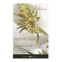 Medicina Natural Al Alcance De Todos, Manuel Lazaeta Acharan