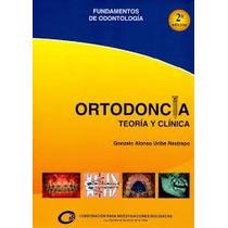 Ortodoncia Teoría Y Clínica 2da Edición Pdf
