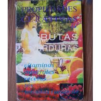 Propiedades Curativas De Frutas Yverduras-au-margarita Ávila