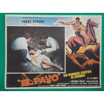 Jorge Rivero El Payo Un Hombre Contra El Mundo Cartel D Cine