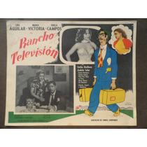 Luis Aguilar Del Rancho A La Television Maria Victoria Orig