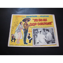 Yo No Me Caso Compadre Luis Aguilar Lobby Card Cartel Poster