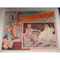 Manuel Loco Valdez ,el Supermacho , Cartel ( Lobby Card )