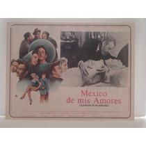 Silvia Pinal, México De Mis Amores , Cartel (lobby Card)