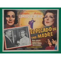 Dolores Del Rio Pecado De Una Madr Libertad Lamarque Cartel
