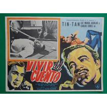 Tin Tan Vivir Del Cuento Luz Maria Aguilar Cartel De Cine