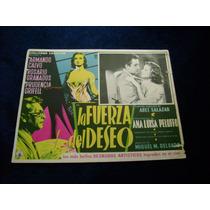 La Fuerza Del Deseo Ana Luisa Peluffo Lobby Card Cartel