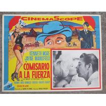 Lobby Card Comisario A La Fuerza Cartel De Cine Mexicano!