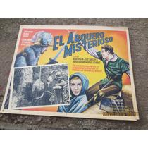 Antiguo Lobby Card El Arquero Misterioso Cartel De Cine!