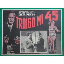 David Silva Traigo Mi 45 Lilia Prado Original Cartel De Cine