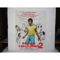 Valentin Trujillo, Perro Callejero 2, Cartel De Cine