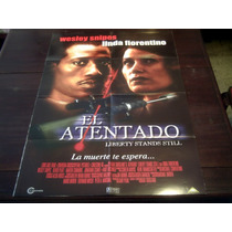 Poster Orignal Liberty Stands Still Wesley Snipes Florentino