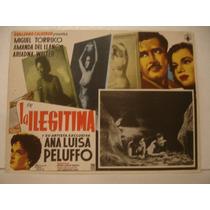 Ana Luisa Peluffo, La Ilegitima , Cartel De Cine