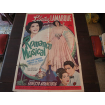 Poster Original Argen Romance Musical Libertad Lamarque 1947