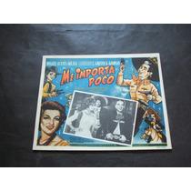Me Importa Poco Aceves Mejia Lobby Card Poster Cartel