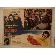 Angélica María, Entre Monjas Anda El Diablo, Cartel De Cine