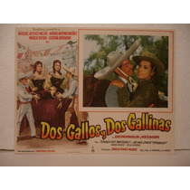 Miguel Aceves Mejía,dos Gallos Y Dos Gallinas,cartel De Cine