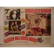 Angélica María, Alguien Nos Quiere Matar, Cartel De Cine