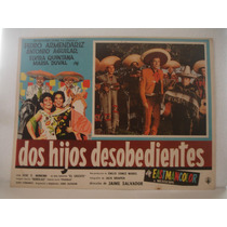 Pedro Armendariz, Dos Hijos Desobedientes , Cartel De Cine