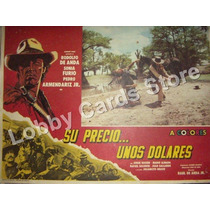 Lobby Cards,carteles,rodolfo De Anda,peliculas