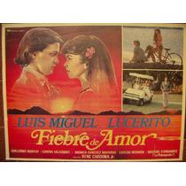 Ndd. Lobby Cards, Luis Miguel, Lucero. Carteles, Peliculas