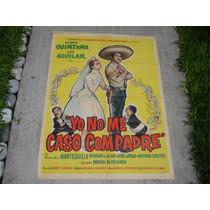 Luis Aguilar, Yo No Me Caso Compadre , Poster De Cine