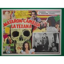 Ana Luisa Peluffo Mataron A Camelia La Texana Cartel De Cine
