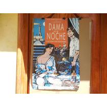 Rafael Sanchez Navarro, Dama De Noche, Poster De Cine