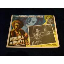Arriba El Norte Joaquin Pardave Lobby Card Cartel Poster