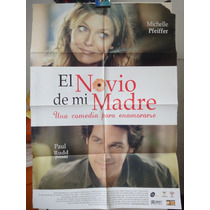 Poster El Novio De Mi Mama Michelle Pfeiffer Paul Rudd 2007