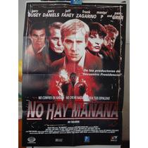 Poster No Hay Mañana Gary Busey Daniels Master P