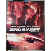 Poster Despues De La Muerte Jean-claude Van Damme Wake Of