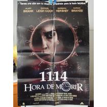 Poster 11:14 Hora De Morir Patrick Swayze Hilary Swank 2003