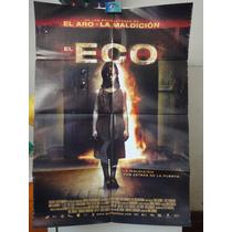 Poster El Eco Echo Jesse Bradford Amelia Warner Carlos Leon