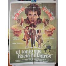Poster El Tonto Que Hacia Milagros Carmen Salinas Montenegro