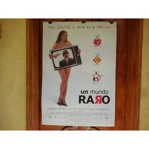 Ana Serradilla, Un Mundo Raro, Poster De Cine